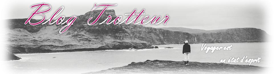 Blog Trotteur, voyages et bons plans
